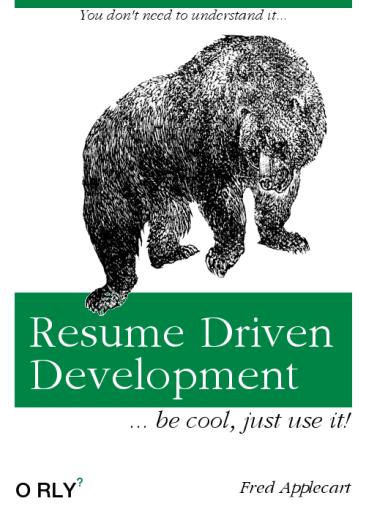 resume-driven-development
